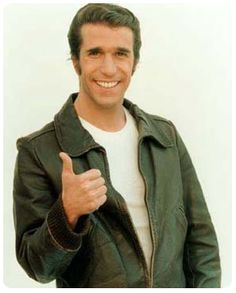 "Fonzie, a pretty cool guy on ""Happy Days"", the sitcom during the 70's that was about the 50's."