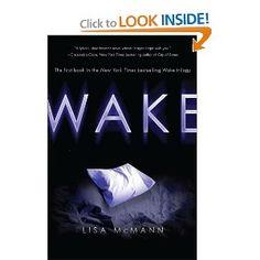 Wake series by Lisa McMann