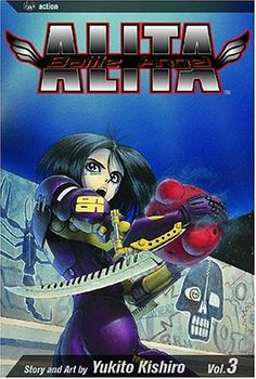 Battle Angel Alita, Vol. 3: Killing Angel by Yukito Kishiro
