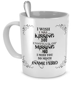 I Wish I Was Kissing You Mug
