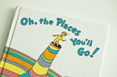 Have your kid's teachers write a note in Oh, the Places You'll Go at the end of each school year.