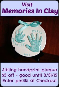 The Sibling Handprint Plaque from Memories In Clay.  A beautiful ceramic gift for moms and dads.  Product includes hand print kit that we you return to us.  Order now to have finished product in time for Mothers Day.  $5 discount offer valid until 3/31/15.