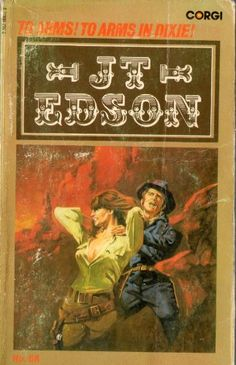 To Arms, To Arms, in Dixie! by J. T. Edson http://www.amazon.co.uk/dp/0552089710/ref=cm_sw_r_pi_dp_MZgKub1VE2HXE