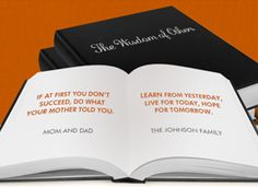 Essentially a website for creating one-of-a-kind quote books, the Wisdom of Others recognizes that the best gift is often life advice. What you do is gather relevant sayings from friends and family; what you get is a lovely hardcover book (starting at $30 each) filled with personalized quotes for the birthday girl/bar mitzvah boy/blissfully wedded couple/etc.