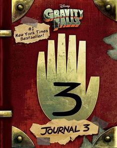 Buy Gravity Falls: Journal 3 by Alex Hirsch at Mighty Ape NZ. Journal 3 brims with every page ever seen on the show plus all-new pages with monsters and secrets, notes from Dipper and Mabel, and the Author's full. Gravity Falls Journal 3, Libro Gravity Falls, Gravity Falls Book 3, Bill Cipher, Journal 3 Special Edition, Book Of Life, The Book, The Lunar Chronicles, Grabity Falls