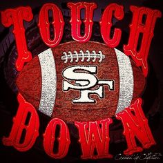 Touch Down ! 49ers Memes, Football Memes, Football Season, Nfl Football, Niners Girl, Sf Niners, Forty Niners, Nfl 49ers, 49ers Fans