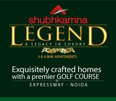 Shubhkamna Legend a new residential project in Noida. This project is launched by Shubhkamna Advert Group located at sector 150 Noida Expressway.