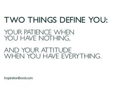 The two things that define you