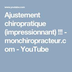 Ajustement chiropratique (impressionnant) !!! - monchiropracteur.com - YouTube Youtube, Chiropractic, Awesome, Deceit, Impressionism, Youtubers, Youtube Movies
