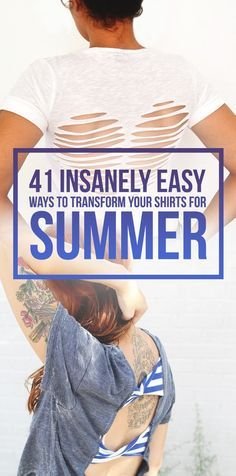 41 Insanely Easy Ways To Transform Your Shirts For Summer: The weird tanlines will be totally worth it.