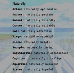 What the Zodiacs are NATURALLY good at!