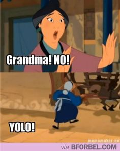 mulan is on disney junior right now this is awesome! disney movies, yolo, laugh, mulan, funni, funny stuff, humor, people, meme