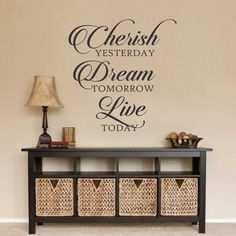 Vinyl Wall Lettering Cherish Yesterday Dream Tomorrow Live Today Quotes Decals