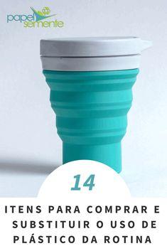 98fdb67e36 14 itens para comprar e substituir o uso de plástico da rotina. Produtos  ecologicos.