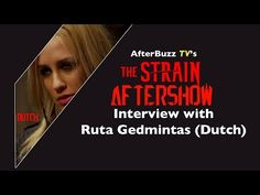 Ruta Gedmintas (Dutch) Interview - The Strain AfterShow - Season 1 | AfterBuzz TV - YouTube