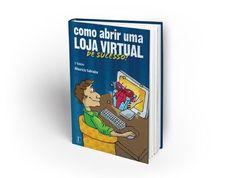 Livro Como Abrir uma Loja Virtual de Sucesso