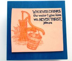 Water Verse Wall Decor  Whoever drinks the water I by WordofGod, $14.00