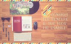 Usabilità web: 6 consigli per rendere il tuo blog più usabile - Yunikon Design