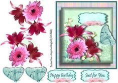 This very pretty 3D card front is really easy yo make and has 2 labels  Happy Birthday and Just for you but you can also use your own.