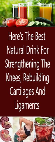 Heres The Best Natural Drink For Strengthening The Knees Rebuilding Cartilages And Ligaments diet nutrition health diet and nutrition nutrition diet plan volumetrics diet diet and health health and diet diet foods herbalife nutrition nutrition poster Natural Excema Remedies, Natural Hemroid Remedies, Natural Remedies For Migraines, Natural Beauty Remedies, Eczema Remedies, Health Remedies, Quick Weight Loss Diet, Easy Weight Loss Tips, Weight Loss Cleanse