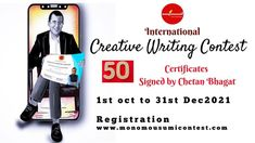 … Write and Win cash prizes of 50,000INR, and total prize worth 2,00,0000INR and many other surprise gifts. Top 50 participants will receive certificate signed by none other than Chetan Bhagat Chetan Bhagat. .. Grab the opportunity! Register through www.monomousumicontest.com .. .. If You are not a Writer, still you can participate by FREE Sign UP and can earn MONEY by Referring (CREATE YOUR OWN REFERRING LINK AND SHARE ) .. Grab The Opportunity, Win Cash Prizes, Free Sign, Live In The Now, Surprise Gifts, Earn Money, Announcement, Earning Money