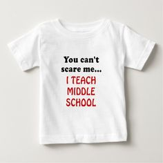 You can't Scare Me I Teach Middle School T Shirt, Hoodie Sweatshirt