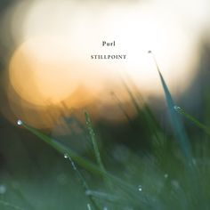 Stillpoint by Purl - Ever expanding  In knowing that eternity is never done  We are in continuous motion towards what lies beyond  Across endless new horizons. #ambient #dubtechno #meditation #ethereal #sweden