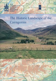 Cover of the RCAHMS publication 'The Historic Landscape of the Cairngorms'.
