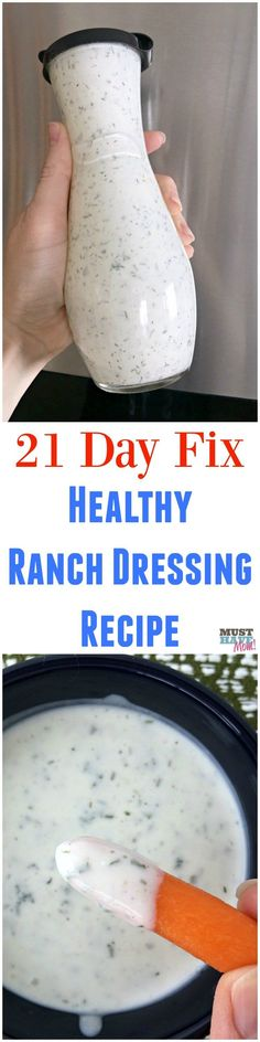 21 day fix ranch dressing recipe! This healthy homemade ranch dressing is better than any ranch I've ever bought at the store! Save this recipe! via @musthavemom