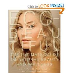 Nice book design, helpful eco-beauty information, and some natural day & night looks to try.