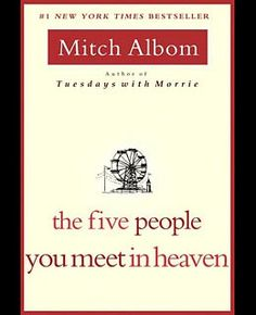 Five People you meet in Heaven...want to read