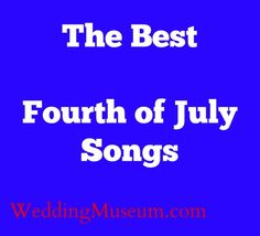 july 4th song list