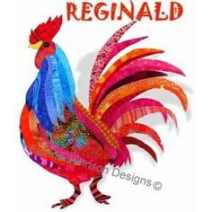 REGINALD - Florine Johnson Designs Featuring Those Radical Roosters Appliques