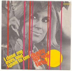 """Dusty Springfield """"I close my eyes and count to ten"""""""