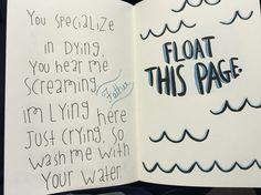Wreck this journal. Float this page. Twenty one pilots lyrics. #wtj #wreckthisjournal #top