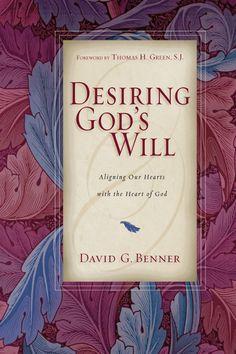 Desiring God's Will - InterVarsity Press