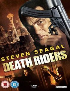 steven segal movies | True.Justice.Death.Riders.2012.720p.BluRay.X264-7SinS
