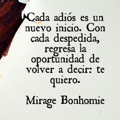 Como dice Mirage Bonhomie, https://miragebonhomie.wordpress.com/, cada final es una nueva oportunidad.   ¿Necesitas escribir una #cartadedespedida? Contacta con nosotras en www.palabrasalacarta.com
