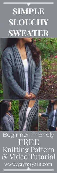 Simple Slouchy Sweater - FREE Knitting Pattern & Video Tutorial for Confident Be. Simple Slouchy Sweater – FREE Knitting Pattern & Video Tutorial for Confident Beginners Beginner Knitting Patterns, Easy Knitting, Knitting For Beginners, Knitting Socks, Vogue Knitting, Knitting Tutorials, Knitting Projects, Knit Cardigan Pattern, Sweater Knitting Patterns