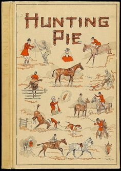"""original cover artwork by Paul Brown for this superb Derrydale Press pub 1931 sporting title: """"Hunting Pie""""~"""