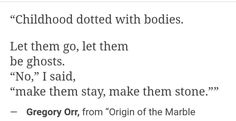 Origin of the marble Gregory Orr Poem Quotes, Words Quotes, Sayings, Dead Poets Society, Typography Quotes, Melancholy, Your Word, Typewriter, Consideration