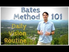 Bates Method 101: Daily Vision Routine - YouTube
