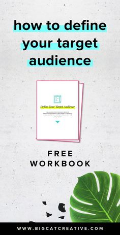 How to Define Your Target Audience Plus a FREE Questionnaire Workbook by Big Cat Creative Business Tips, Online Business, Creative Business, Target Customer, Target Audience, Social Media Marketing, Email Marketing, Digital Marketing, Branding