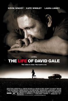 The Life of David Gale Directed by Alan Parker. With Kevin Spacey, Kate Winslet, Laura Linney, Cleo King. A man against capital punishment is accused of murdering a fellow activist and is sent to death row. Kevin Spacey, See Movie, Film Movie, Movie List, Film Watch, Movies To Watch, Great Films, Good Movies, Texas Movie