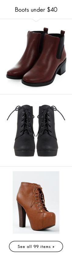 """""""Boots under $40"""" by happy-fashionx ❤ liked on Polyvore featuring Boots, ankleboots, kneehigh, shoes, boots, ankle booties, heels, round toe chelsea boots, round toe booties and vegan boots"""