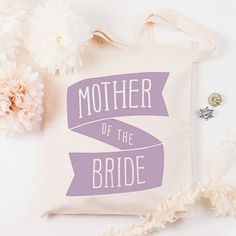 'mother of the bride' tote bag by alphabet bags | notonthehighstreet.com