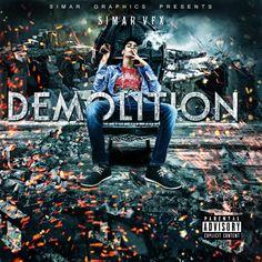 demolition mixtape cover design by simarvfx