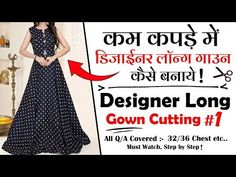 Hello Friend Today In this Video Tutorial of Designer Long Gown You Learn Step by Step Designer Long Gown Cutting in Hindi with Full Video Tutorial of Gown C. Kurti Neck Designs, Blouse Designs, Red Ball Gowns, Stitching Dresses, Dress Tutorials, Designer Gowns, Fashion Outfits, Make It Yourself, Kurtis