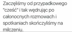 Jak ja to bardzo dobrze znam... :') I Still Want You, Dimonds, Sad Quotes, Thoughts, Words, Heart, Life, Quote, Mourning Quotes