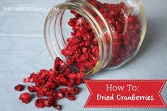 How To Make Dried Cranberries (DIY Copy Cat Craisins)You can find How to dry cranberries and more on our website.How To Make Dried Cranberries (DIY Copy Cat Craisins) Vegan Recipes Easy, Snack Recipes, Snacks, Cookie Recipes, Fall Recipes, Appetizer Recipes, Appetizers, Fresh Cranberry Recipes, Cranberry Sauce